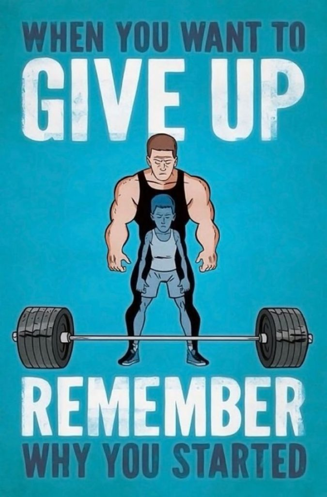 Remember Why You Started To Workout